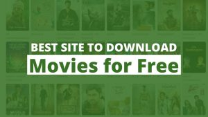 Best Site to Download Movies for Free 2020