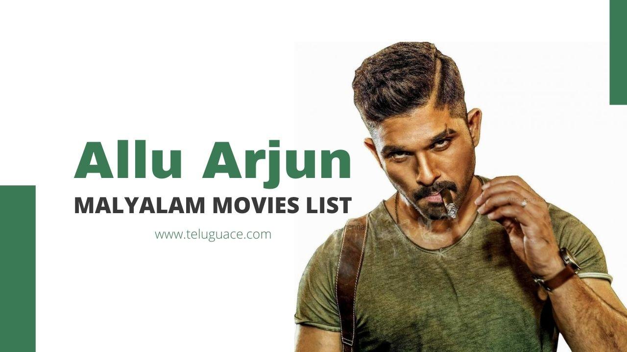 Allu Arjun Malayalam Movies List