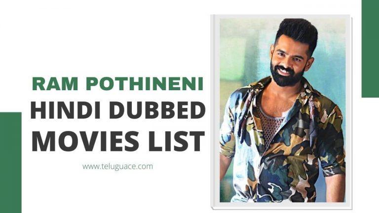 Ram Pothineni Hindi dubbed Movies List