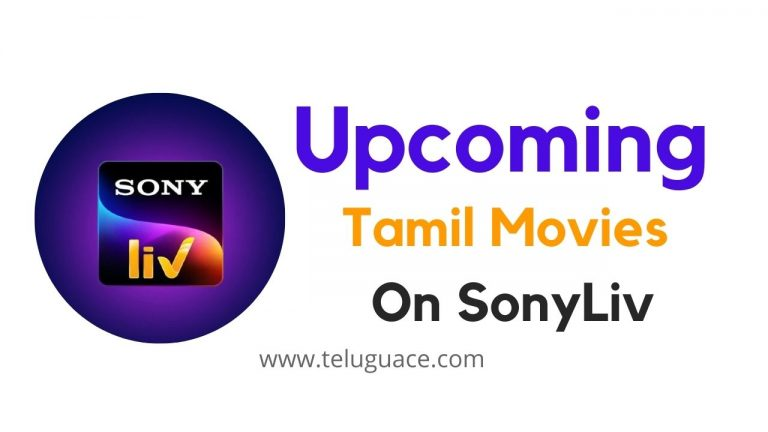 Upcoming Tamil Movies On SonyLiv