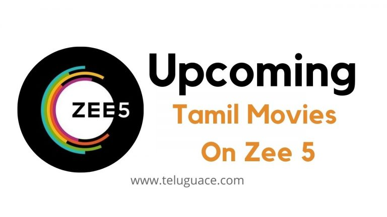 Upcoming Tamil Movies on Zee 5