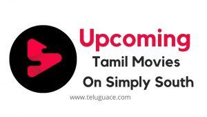 Upcoming Tamil Movies On Simply South