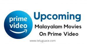 Upcoming Malayalam Movies on Amazon Prime Video