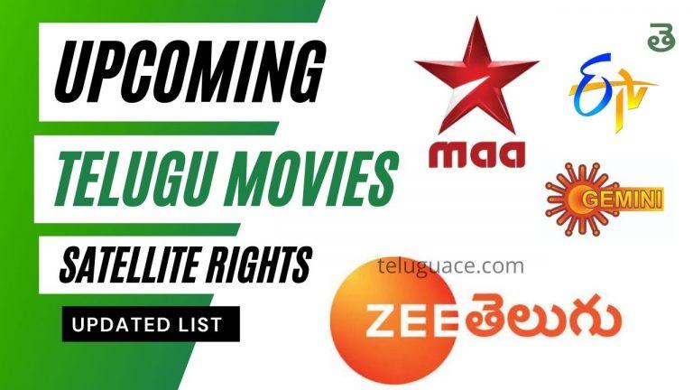 Upcoming Telugu Movie Satellite Rights 2021