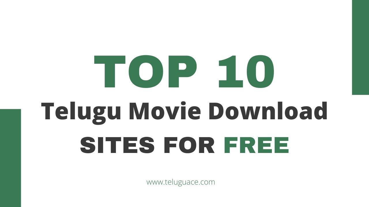 top 10 telugu movies download sites